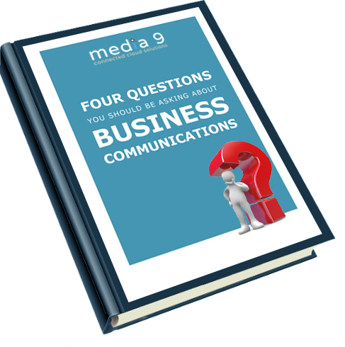 Four questions you should be asking about business communications Media 9